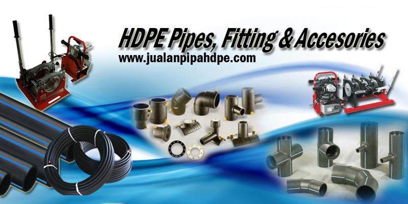 Pipa HDPE, Machine, Fitting & Accessories