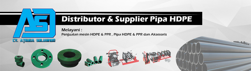 Distributor Pipa HDPE | Supplier Mesin Pipa